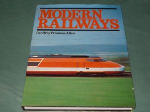 MODERN RAILWAYS (Freeman Allen 1980)
